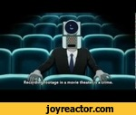 No more theather theft,Games,,What happens if you try to record the movie in the cinema.