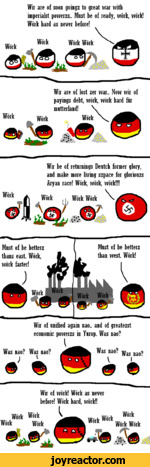 Wir are of soon goingz to great war with imperialst powerzs.. Must be of ready, work, work! Work hard as never before!w., Work Work Workk:)J3Wir are of lost zer war.. Now wir of payings debt, work, work hard furmutterland!WorkWorkWorkWork<s>Wir be of returnings Deutch former glory, and make more