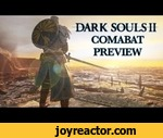 Dark Souls 2 Combat Preview,Games,,Dark Souls II's combat feels a lot like it did in the first Dark Souls, and that's just fine.