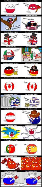 How Poland sees PolandHow World sees PolandHow USA sees USAHowWorldseesUSAHow England sees EnglandHowWorldseesEnglandHow Germany sees GermanyHowWorldseesGermanyHow Canada sees CanadaHowWorldseesCanada