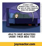 ADULTS HAVE MONSTERS UNDER THEIR BEDS TOO2015 Stephen McGee facebook.com/raindogcomic