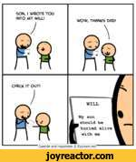 SON, 1 WROTE YOU INTO MY WILL! JWOW, THANKS DAD! CHECK IT OUT!lJp= WiQshould be buried alive l' * Vj Cyanide and Happiness  Explosm.net