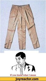 Pants with 3 trouser legs - If you know what I mean