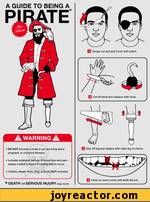 a guide being PIRATEa warning a DO NOT become a prate you re lvr>3 alone, pregnv*. or on btood Banners.> includes extended periods ol blood tote and pan ploato oonwit a dcctv Cofllnfl tale to occur. Board. Rum. Ship, Booty NOT included.* DEATH on SERIOUS INJURY,| Gouge out eye and cover 1th