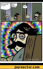 dad i can't find my lsd We have bigger problems What?