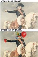 NAPOLEON BONAPARTENAPOLEON BORN2PARTY